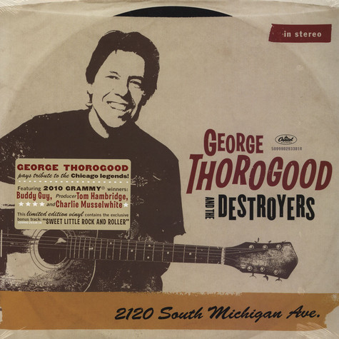 George Thorogood & The Destroyers - 2120 South Michigan Ave