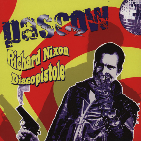 Pascow - Richard Nixon Discopistole