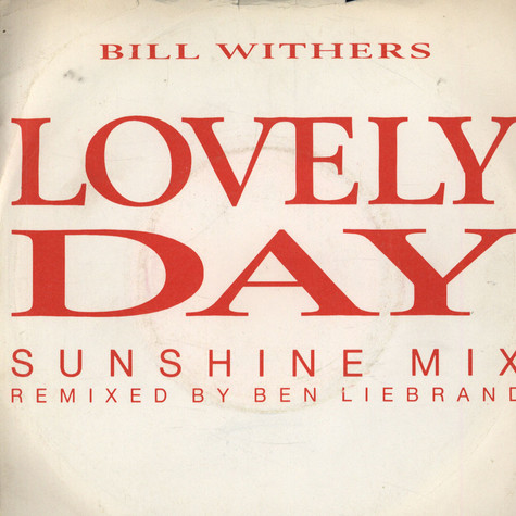 Bill Withers - Lovely Day (Sunshine Mix)
