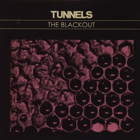Tunnels - The Blackout