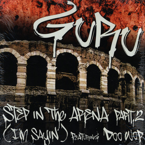 Guru - Step in the arena part 2 (i'm sayin) feat. Doo Wop