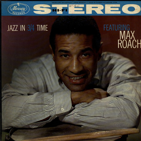 Max Roach - Jazz In 3/4 Time
