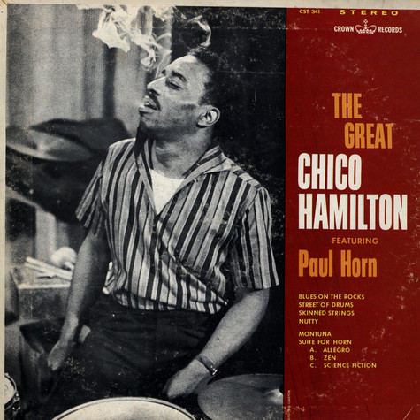 Chico Hamilton & Paul Horn - The Great Chico Hamilton