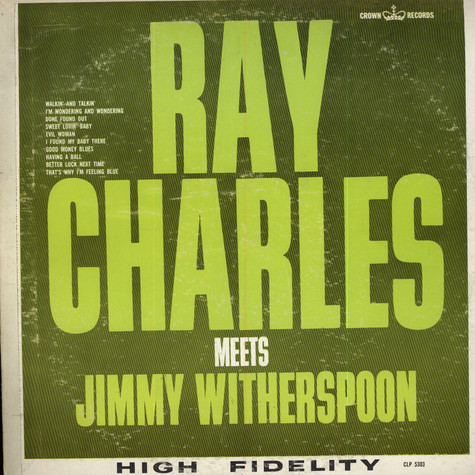 Ray Charles / Jimmy Witherspoon - Ray Charles Meets Jimmy Witherspoon