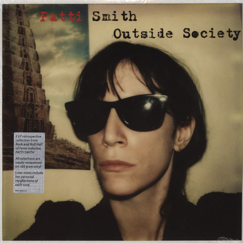 Patti Smith - Outside Society: Looking Back 1975-2007