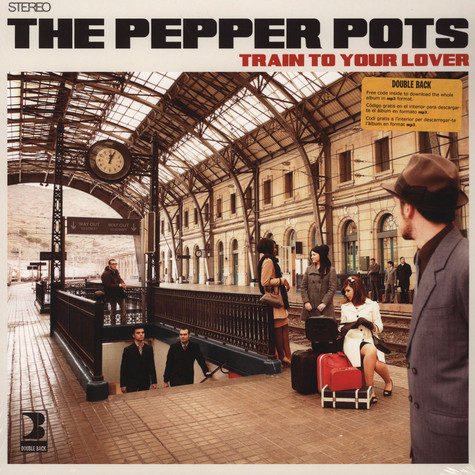 Pepper Pots, The - Train To Your Lover