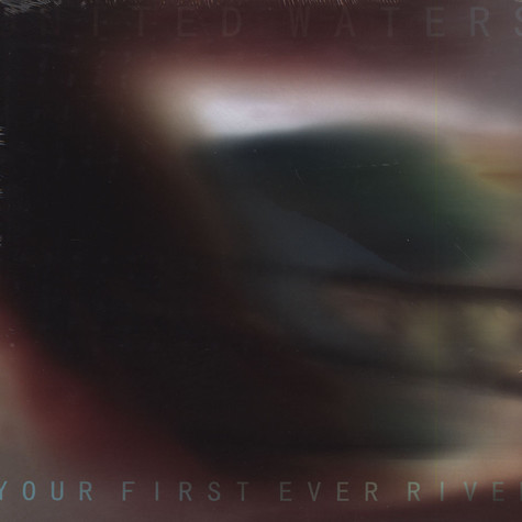 United Waters - Your First Ever River