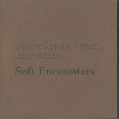 Soft Encounters - Professional Seaman - One Sider