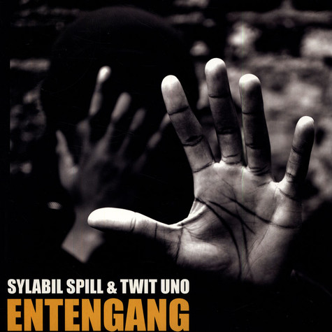 Sylabil Spill & Twit One - Entengang EP