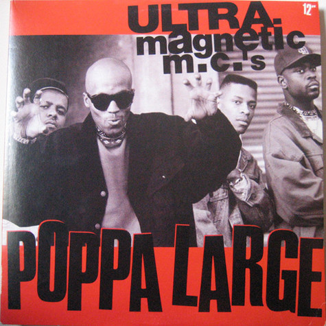 Ultramagnetic Mc's - Poppa Large