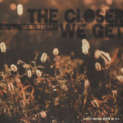 Cloudberry - The Closer We Get