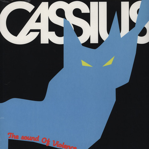 Cassius - The Sound Of Violence Remixes 2011