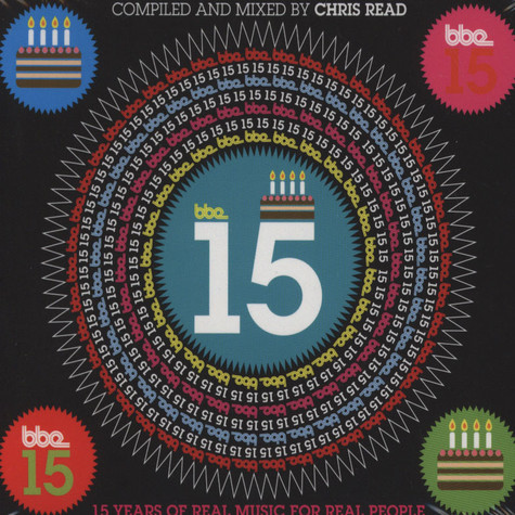 BBE 15 - 15 Years Of Real Music For Real People