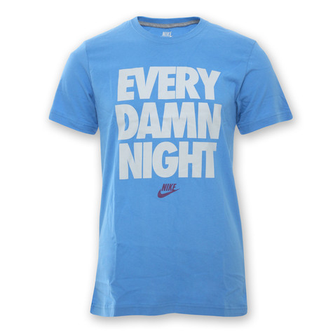 Nike - Every Damn Night T-Shirt