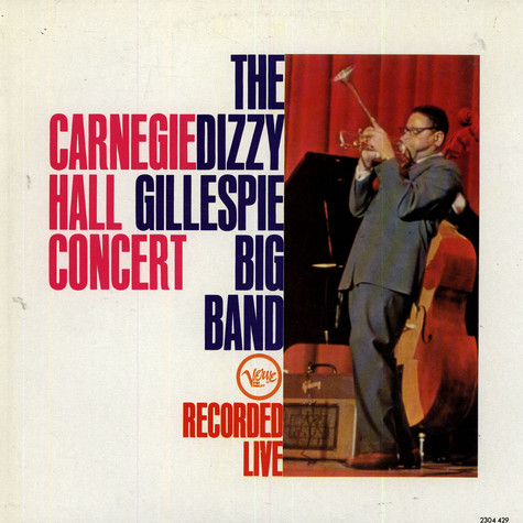Dizzy Gillespie  Big Band, The - Carnegie Hall Concert