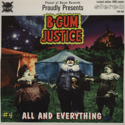 B-Gum Justice - All And Everything / Wobble