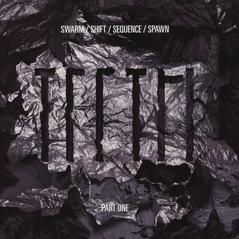 Teeth - Swarm / Shift / Sequence / Spawn (EP Part 1)
