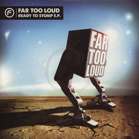 Far Too Loud - Ready To Stomp Ep Pt. 2