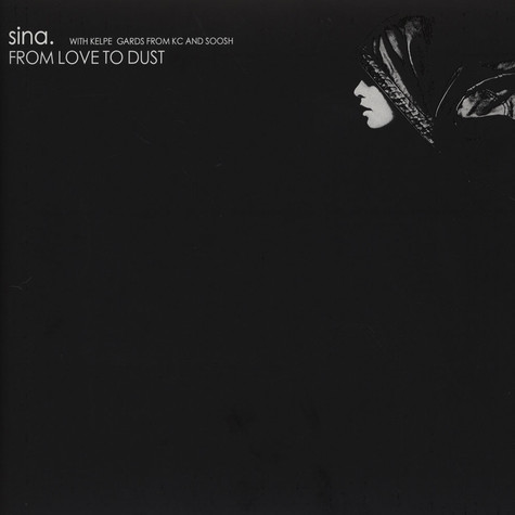 Sina. - From Love To Dust EP