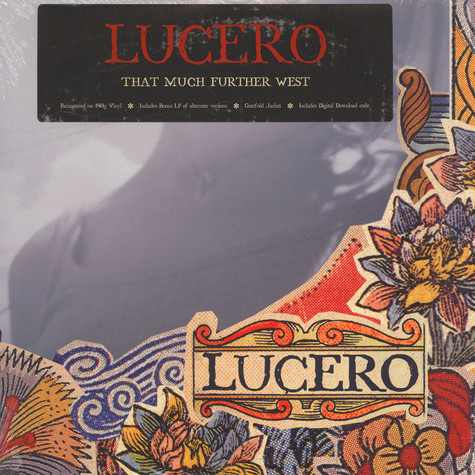 Lucero - That Much Further West