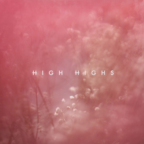 High Highs - High Highs EP