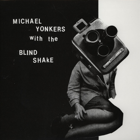 Michael Yonkers With The Blind Shake - Period
