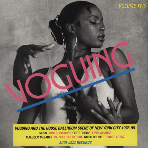 Soul Jazz Records presents - Voguing and the House Ballroom Scene of New York City 1989-92 LP 2