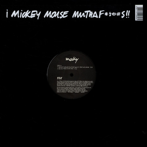 Mocky - Mickey Mouse Muthafuckers!!