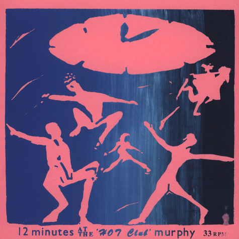 12 Minutes At The Hot Club Murphy - 12 Minutes At The Hot Club Murphy