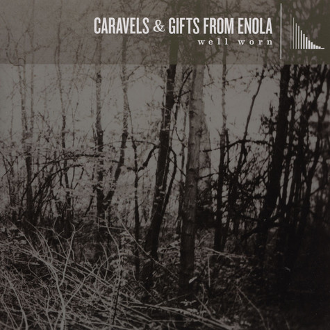 Gifts From Enola / Caravels - Well Worn