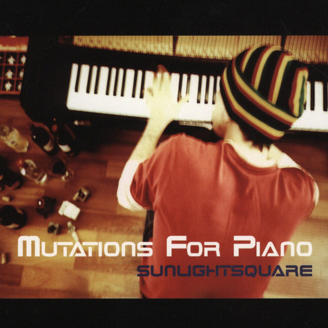 Sunlightsquare - Mutations For Piano