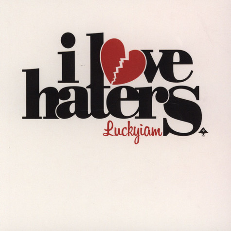 Luckyiam.PSC - I Love Haters