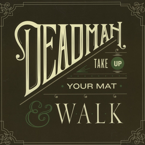 Deadman - Take Up Your Mat And Walk