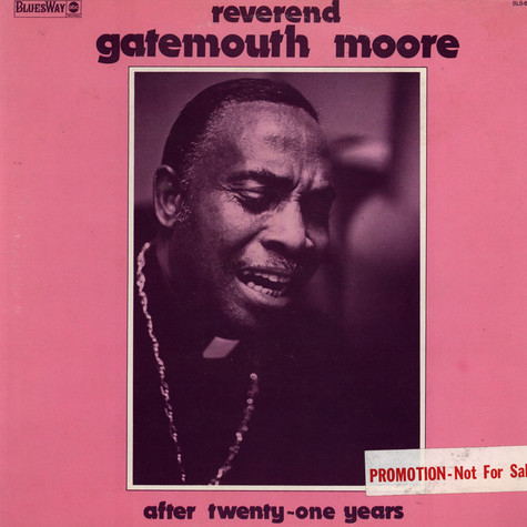 Gatemouth Moore - After Twenty-One Years