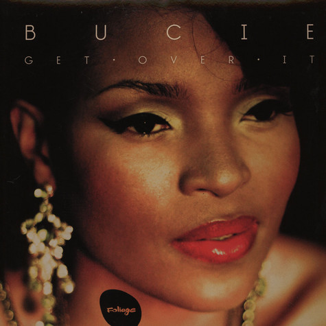 Bucie - Get Over It