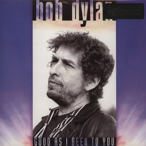 Bob Dylan - Good As I Been To You...