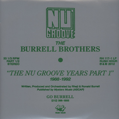 Burrell Brothers, The - The Nu Groove Years Part 1: 1988 - 1992