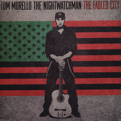 Tom Morello / Nightwatchman - The Fabled City