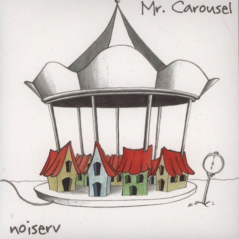 Noiserv - Mr. Carousel