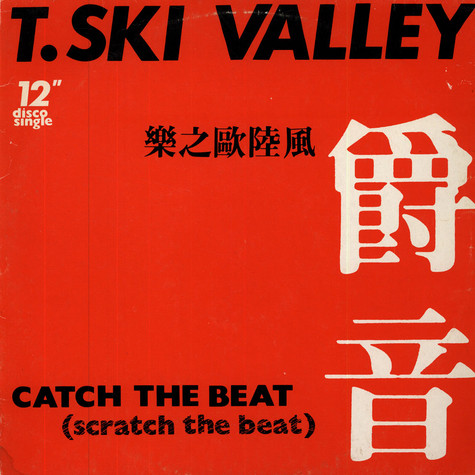 T-Ski Valley - Catch The Beat (Scratch The Beat)