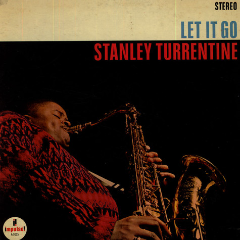 Stanley Turrentine - Let It Go