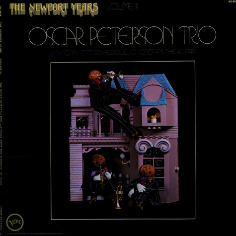 Oscar Peterson Trio, The With Roy Eldridge / Sonny Stitt & Jo Jones - The Newport Years Volume III