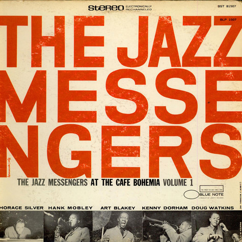 Art Blakey And The Jazz Messengers - At The Cafe Bohemia Volume 1