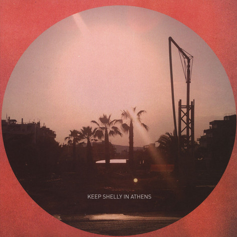 Keep Shelly In Athens - In Love With Dusk / Our Own Dream