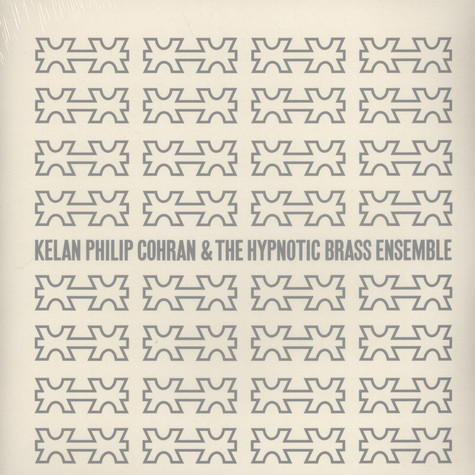 Kelan Philip Cohran & The Hypnotic Brass Ensemble - Kelan Philip Cohran & The Hypnotic Brass Ensemble