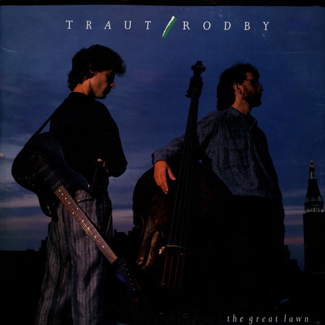 Ross Traut / Steve Rodby - The Great Lawn