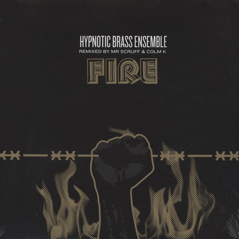Hypnotic Brass Ensemble - Fire