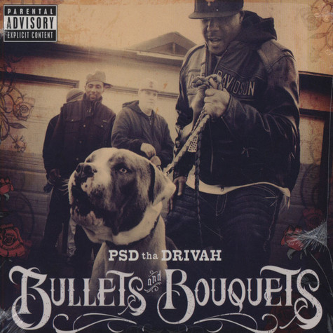 PSD Tha Driver - Bullets & Bouquets