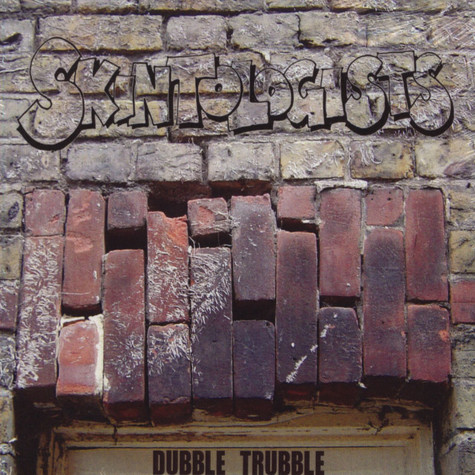 Skintologists - Dubble Trubble