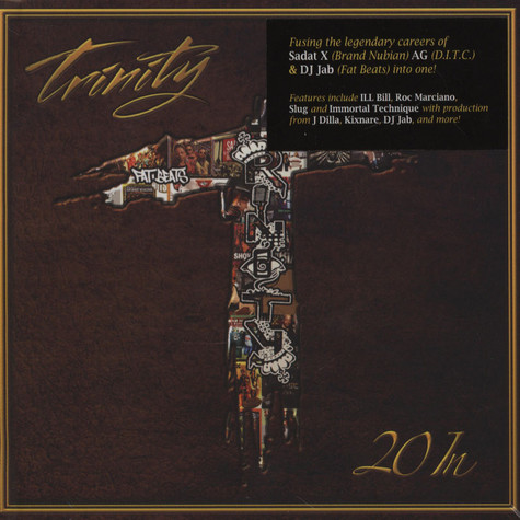 Trinity Project, The (Sadat X, AG & DJ Jab) - 20 In